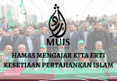 Jihad Hamas mengajar erti teguh dan setia pertahankan Islam